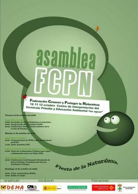 CPN- DEMA Y FCPN ORGANIZAN EL ENCUENTRO CPN 2008 Y LA FIESTA DE LA NATURALEZA